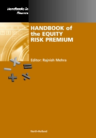 Handbook of the Equity Risk Premium, 1st Edition,Rajnish Mehra,ISBN9780444508997