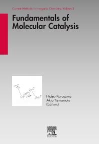 Fundamentals of Molecular Catalysis, 1st Edition,Hideo Kurosawa,Akio Yamamoto,ISBN9780444509215