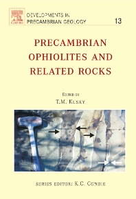 Precambrian Ophiolites and Related Rocks - 1st Edition - ISBN: 9780444509239, 9780080473932