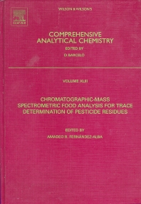 Chromatographic-Mass Spectrometric Food Analysis for Trace Determination of Pesticide Residues - 1st Edition - ISBN: 9780444509437, 9780080454405