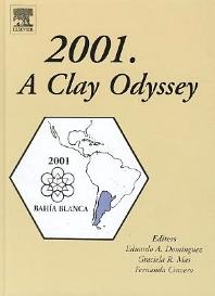 2001. A Clay Odyssey, 1st Edition,E. Domínguez,G. Mas,F. Cravero,ISBN9780444509451
