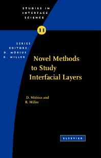 Novel Methods to Study Interfacial Layers, 1st Edition,D. Moebius,R. Miller,ISBN9780444509482