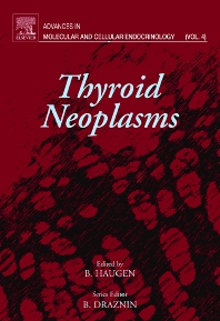 Thyroid Neoplasms, 1st Edition,Boris Draznin,ISBN9780444509529