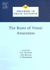 The Roots of Visual Awareness - 1st Edition - ISBN: 9780444509789, 9780080498102