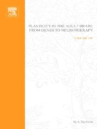 Cover image for Plasticity in the Adult Brain: From Genes to Neurotherapy