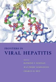 Frontiers in Viral Hepatitis, 1st Edition,R.F. Schinazi,J.-P. Sommadossi,C. Rice,ISBN9780444509864