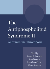 The Antiphospholipid Syndrome II - 1st Edition - ISBN: 9780444509871, 9780080527307