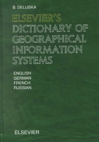 Cover image for Elsevier's Dictionary of Geographical Information Systems