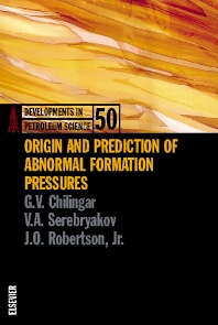 Origin and Prediction of Abnormal Formation Pressures - 1st Edition - ISBN: 9780444510013, 9780080538211