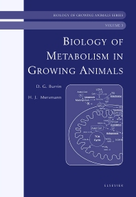 Biology of Metabolism in Growing Animals, 1st Edition,Douglas Burrin,Harry Mersmann,ISBN9780444510136