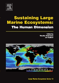 Sustaining Large Marine Ecosystems: The Human Dimension, 1st Edition,Timothy Hennessey,Jon G. Sutinen,ISBN9780444510266