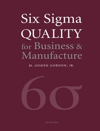 Six Sigma Quality for Business and Manufacture - 1st Edition - ISBN: 9780444545343, 9780080541259