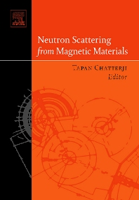 Neutron Scattering from Magnetic Materials, 1st Edition,Tapan Chatterji,ISBN9780444510501