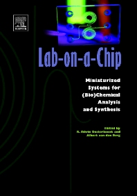 Lab-on-a-Chip, 1st Edition,Edwin Oosterbroek,A. van den Berg,ISBN9780444511003