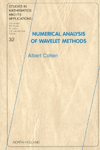Numerical Analysis of Wavelet Methods, 1st Edition,A. Cohen,ISBN9780444511249