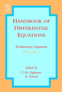 Handbook of Differential Equations: Evolutionary Equations, 1st Edition,C.M. Dafermos,Eduard Feireisl,ISBN9780444511317