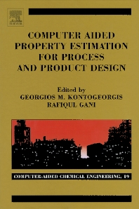 Computer Aided Property Estimation for Process and Product Design