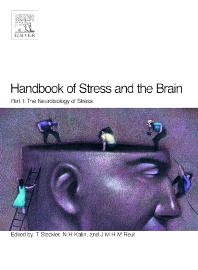 Cover image for Handbook of Stress and the Brain Part 1: The Neurobiology of Stress