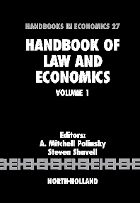 Handbook of Law and Economics, 1st Edition,A. Mitchell Polinsky,Steven Shavell,ISBN9780444512352