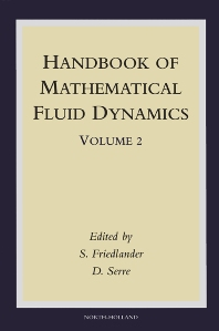 Handbook of Mathematical Fluid Dynamics, 1st Edition,S. Friedlander,D. Serre,ISBN9780444512871