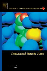 Computational Materials Science, 1st Edition,Jerzy Leszczynski,ISBN9780444513007
