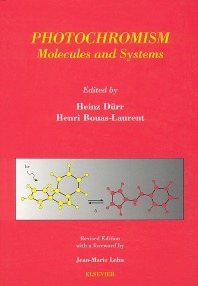Photochromism: Molecules and Systems - 1st Edition - ISBN: 9780444513229, 9780080538839