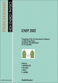 Proceedings of the 31st International Conference on High Energy Physics ICHEP 2002 - 1st Edition - ISBN: 9780444513434, 9780444599162