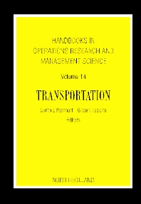Cover image for Handbooks in Operations Research and Management Science: Transportation