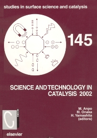 Science and Technology in Catalysis, 1st Edition,M. Anpo,M. Onaka,H. Yamashita,ISBN9780444513496