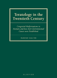 Teratology in the Twentieth Century, 1st Edition,H. Kalter,ISBN9780444513649