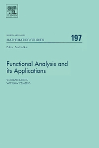 Functional Analysis and its Applications, 1st Edition,Vladimir Kadets,Wieslaw Zelazko,ISBN9780444513731
