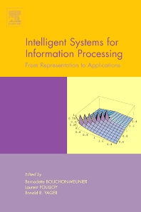 Intelligent Systems for Information Processing: From Representation to Applications - 1st Edition - ISBN: 9780444513793, 9780080525655