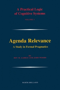 Agenda Relevance: A Study in Formal Pragmatics, 1st Edition,Dov M. Gabbay,John Woods,ISBN9780444513854
