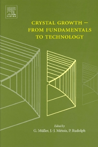 Cover image for Crystal Growth - From Fundamentals to Technology