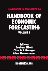 Handbook of Economic Forecasting, 1st Edition,G. Elliott,C. Granger,A. Timmermann,ISBN9780444513953