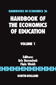 Handbook of the Economics of Education, 1st Edition,Eric A Hanushek,F. Welch,ISBN9780444513991