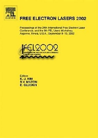 Free Electron Lasers 2002, 1st Edition,K.-J. Kim,S.V. Milton,E. Gluskin,ISBN9780444514172
