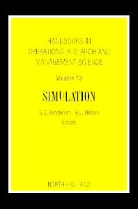 Cover image for Handbooks in Operations Research and Management Science: Simulation