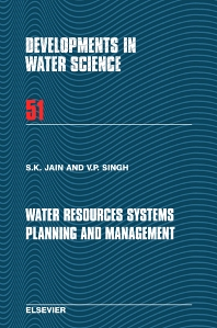 Water Resources Systems Planning and Management, 1st Edition,Sharad Jain,V.P. Singh,ISBN9780444514295