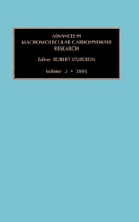 Advances in Macromolecular Carbohydrate Research, 1st Edition,Robert Sturgeon,ISBN9780444514301