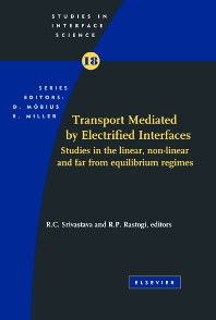 Transport Mediated by Electrified Interfaces, 1st Edition,R.C. Srivastava,R. Rastogi,ISBN9780444514530