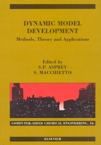 Dynamic Model Development: Methods, Theory and Applications - 1st Edition - ISBN: 9780444514653, 9780080530574