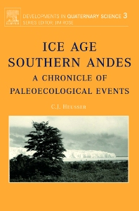 Ice Age Southern Andes - 1st Edition - ISBN: 9780444514783, 9780080534381