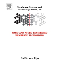 Nano and Micro Engineered Membrane Technology - 1st Edition - ISBN: 9780444514899, 9780080512341