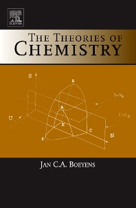 The Theories of Chemistry - 1st Edition - ISBN: 9780444514912, 9780080519043