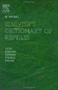 Cover image for Elsevier's Dictionary of Reptiles