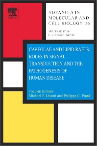 Cover image for Caveolae and Lipid Rafts: Roles in Signal Transduction and the Pathogenesis of Human Disease