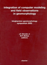 Integration of Computer Modeling and Field Observations in Geomorphology, 1st Edition,J.F. Shroder,M.P. Bishop,ISBN9780444515322