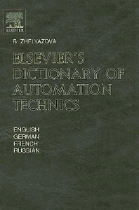 Elsevier's Dictionary of Automation Technics, 1st Edition,B. Zhelyazova,ISBN9780444515339