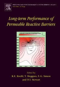 Long-Term Performance of Permeable Reactive Barriers, 1st Edition,K.E. Roehl,T. Meggyes,F.G. Simon,D.I. Stewart,ISBN9780444515360